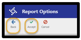 Report Options: Accept then Back